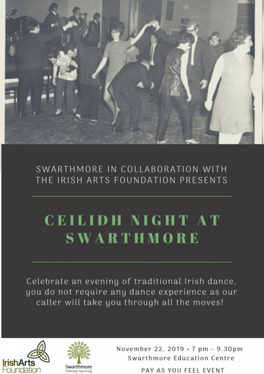 SWARTHMORE IN COLLABORATION WITH THE IRISH ARTS FOUNDATION PRESENTS