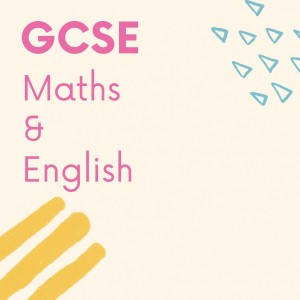 GCSE maths and english